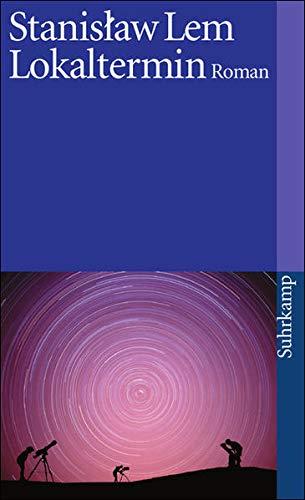 Lokaltermin: Roman (suhrkamp taschenbuch)