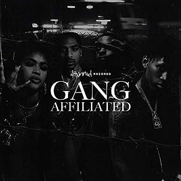 4hunnid Presents: Gang Affiliated