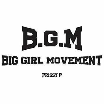 B.G.M (Big Girl Movement) [feat. Casey Battle]