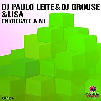 Entregate a Mi (Remixes, Pt. 1)
