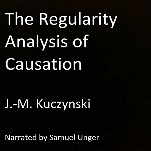 The Regularity Analysis of Causation audiobook cover art