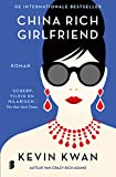China Rich Girlfriend (Crazy Rich Asians Book 2) (Dutch Edition)