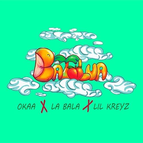 Okaa, La Bala & Lil Kreyz