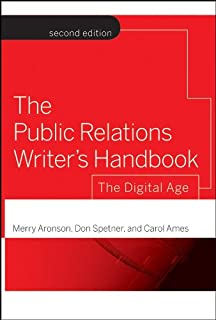 The Public Relations Writer′s Handbook: The Digital Age