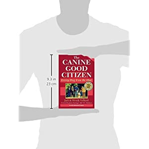 The Canine Good Citizen: Every Dog Can Be One, Second Edition
