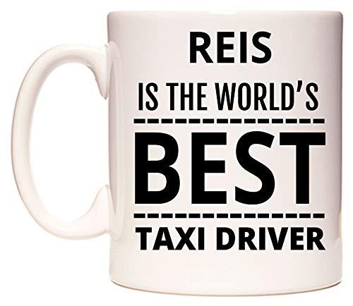 WeDoMugs Reis is The World's Best Taxi Driver Becher