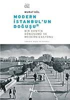 Modern Istanbul'un Dogusu