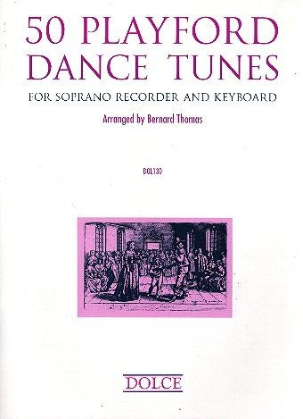 50 Playford Dance Tunes: for soprano recorder and keyboard