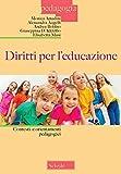 Diritti per l'educazione. Contesti e orientamenti pedagogici
