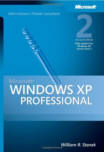 Microsoft Windows XP Professional Administrator's Pocket Consultant (2nd Edition)