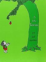 El Arbol generoso/ The Generous Tree (The Giving Tree)