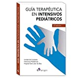 Guía Terapéutica en Intensivos Pediátricos. 6ª edición