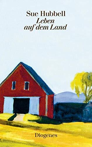 Leben auf dem Land (diogenes deluxe)