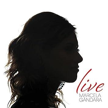 Marcela Gandara (Live)