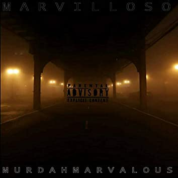 Murdah Marvalous