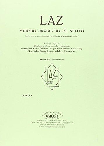 LAZ con acompañamiento - Libro I: Método graduado de Solfeo