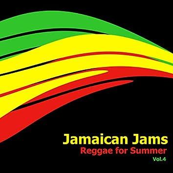 Jamaican Jams: Reggae For Summer, Vol. 4