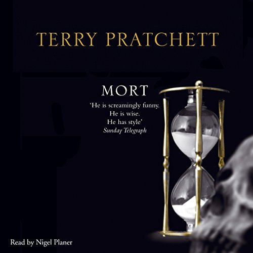 Mort                   By:                                                                                                                                 Terry Pratchett                               Narrated by:                                                                                                                                 Nigel Planer                      Length: 7 hrs and 27 mins     187 ratings     Overall 4.8
