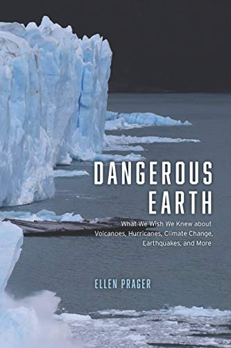 Dangerous Earth: What We Wish We Knew about Volcanoes, Hurricanes, Climate Change, Earthquakes, and More (English Edition)