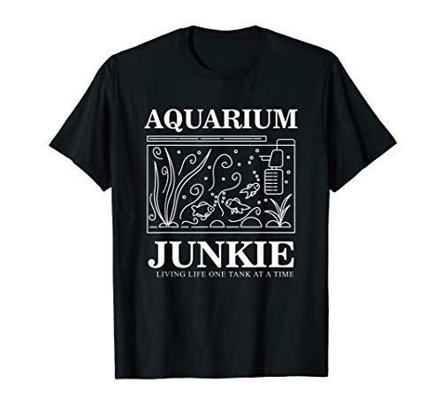 Aquarium Junkie Gift Aquarist Tank Fish Keeping Lover T-Shirt