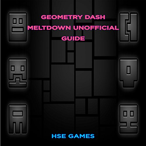 Geometry Dash Meltdown Unofficial Guide audiobook cover art