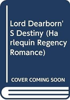 Lord Dearborn's Destiny (Harlequin Regency Romance, No 91) - Book #3 of the Hiatt Regency Classics