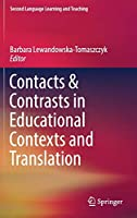Contacts and Contrasts in Educational Contexts and Translation (Second Language Learning and Teaching)