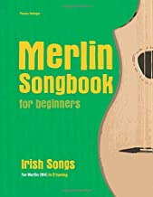 Merlin Songbook for beginners: Irish Songs for Merlin (M4) in D tuning (D-A-D)