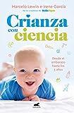 Crianza con ciencia (Libro práctico)
