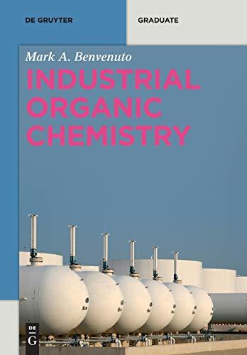 Industrial Organic Chemistry (De Gruyter Textbook)