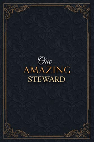 Steward Notebook Planner - One Amazing Steward Job Title Working Cover Checklist Journal: 6x9 inch, Daily, Over 110 Pages, Goals
