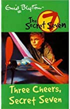 The Secret Seven Three Cheers, Secret Seven by Enid Blyton - Paperback