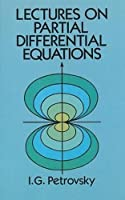 Lectures on Partial Differential Equations (Dover Books on Mathematics)