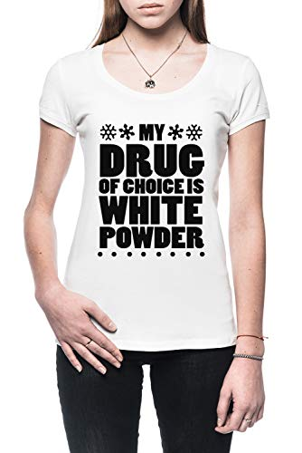 My Drug Of Choice Is White Powder Dames T-Shirt Wit Women's T-Shirt White