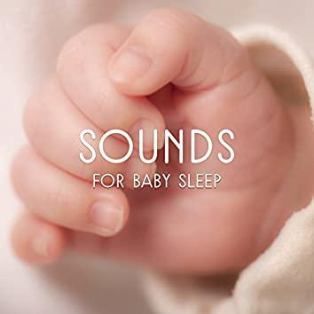 Sounds for Baby Sleep – Calm Piano for Dreaming, Classical Music to Rest, Soft Sounds to Relax
