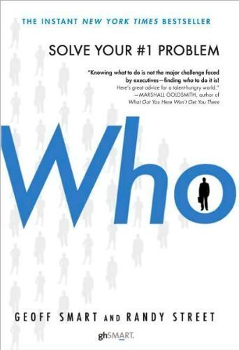 G. Smart's R. Street's Who(Who: The A Method for Hiring [Hardcover])2008