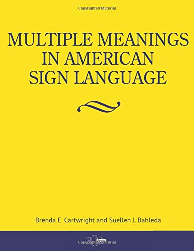 Compare Textbook Prices for Multiple Meanings in American Sign Language  ISBN 9780916883515 by Cartwright, Brenda E,Bahleda, Suellen J