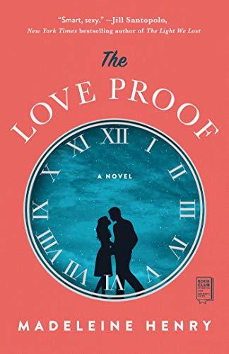 The Love Proof: A Novel