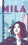 Mila, tome 1 : Les vérités cachées  par Aloha