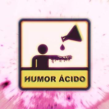 HUMOR ÁCIDO