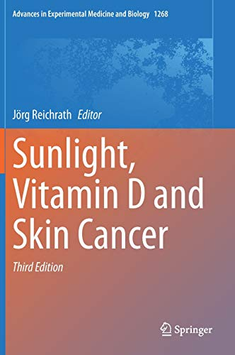 Sunlight, Vitamin D and Skin Cancer: 1268 (Advances in Experimental Medicine and Biology)