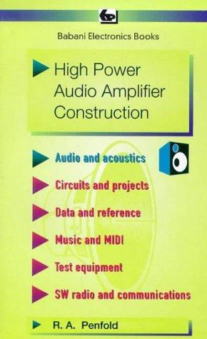 High Power Audio Amplifier Construction (BP) by Penfold, R. A. (April 1, 1991) Paperback