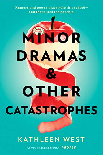 Compare Textbook Prices for Minor Dramas & Other Catastrophes  ISBN 9780593098417 by West, Kathleen