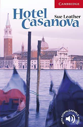 Hotel Casanova Level 1 (Cambridge English Readers)の詳細を見る