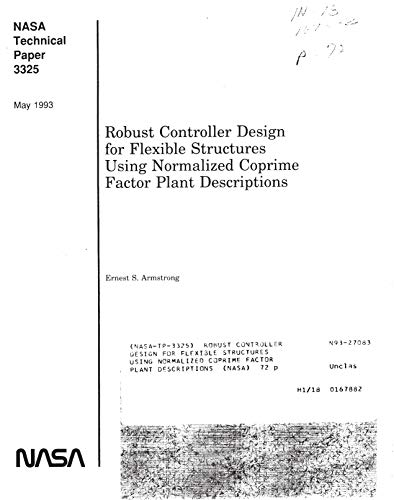 Robust controller design for flexible structures using normalized coprime factor plant descriptions (English Edition)
