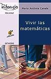 Vivir las matemáticas: 2 (Temas de Infancia)
