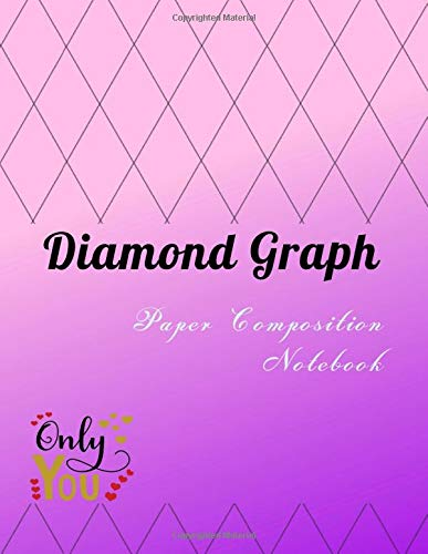 Diamond Graph Paper Composition Notebook: Axonometric Diamonds Graphing Guides Blank Quad Ruled or Drawing & Writing Artwork Math Design Gray Lined ... ( Pages Size 8.5 x 11 Inches. ) Series 26