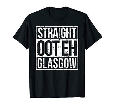 Straight Oot Eh Glasgow Scotland Shirt