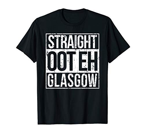 Straight Oot Eh Glasgow Scotland Design T-Shirt