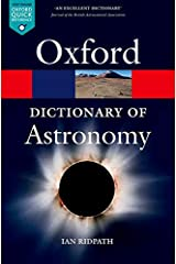 A Dictionary of Astronomy (Oxford Quick Reference) Paperback